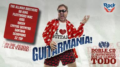 RockFM presenta 'Guitarmanía', a la venta el 19 de junio