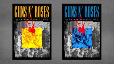 """""""Guns N' Roses: El Crimen Perfecto"""""""