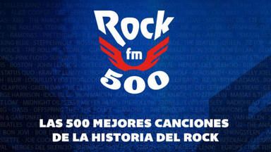 RockFM 500 IX edición (2021): consulta aquí la lista completa