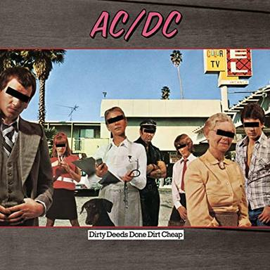 "La increíble historia detrás de ""Dirty Deeds Done Dirt Cheap"" de AC/DC"