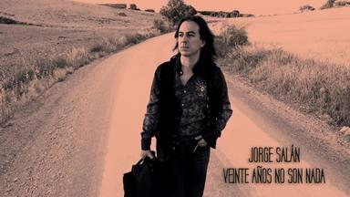 Jorge Salán - '20 años no son nada'
