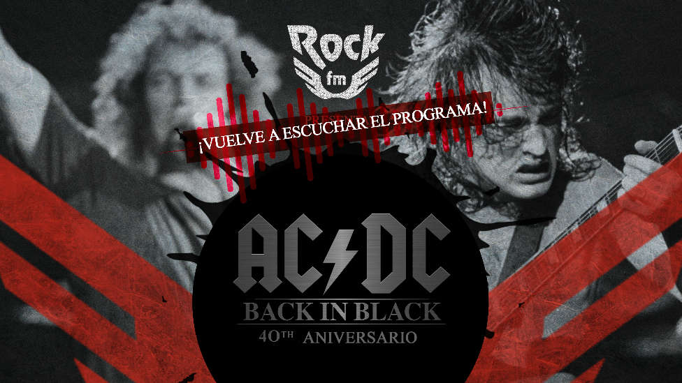 Especial Back in Black 40º Aniversario