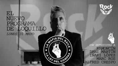 """Loquillo se estrena como entrevistador en """"La Mafia del Baile"""", su nuevo programa en RockFM"""