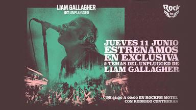 RockFM estrenará, en exclusiva, el 'MTV Unplugged' de Liam Gallagher