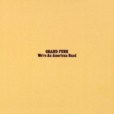 Portada del séptimo disco de estudio de Grand Funk Railroad