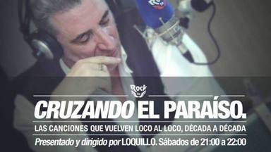 """LOQUILLO: """"Cruzando El Paraíso"""""""