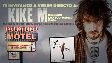 KIKE M en RockFM Motel