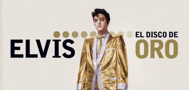 """""""ELVIS: El Disco de Oro"""""""