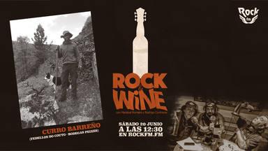 Curro Bareño (Ribeira Sacra) en Rock & Wine con Mariskal y Rodrigo Contreras